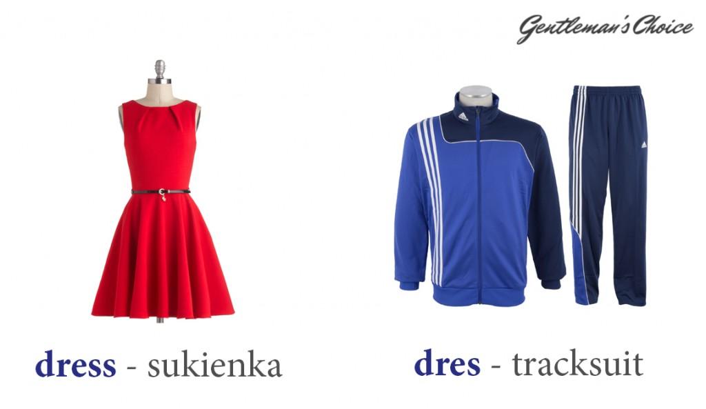 dress = sukienka, dres = tracksuit